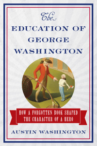 Education of George Washington Book Cover Austin Washington cropped 600 width
